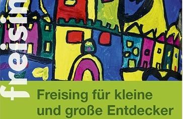 Stadtspaziergänge Freising - für große und kleine Entdecker